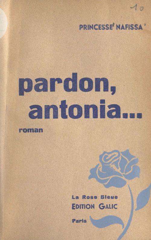Pardon, Antonia...