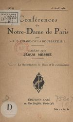 Carême 1930, Jésus Messie (6). La résurrection de Jésus et le rationalisme  - Henry Pinard De La Boullaye