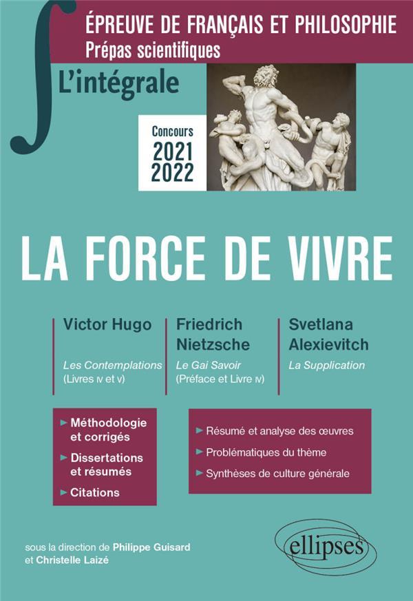L'intégrale sur la force de vivre. victor hugo, les contemplations (livres IV et V)