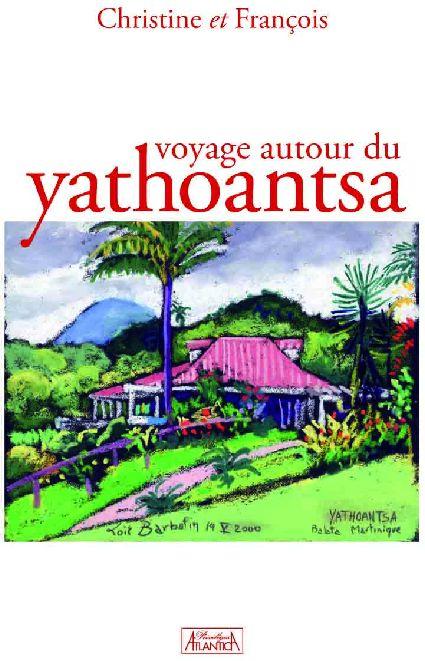 Voyage autour du Yathoantsa