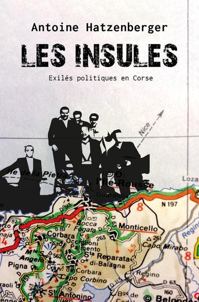 LES INSULES  -  EXILES POLITIQUES EN CORSE