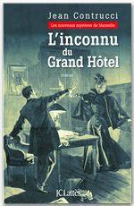 Vente Livre Numérique : L'inconnu du grand hôtel  - Jean Contrucci