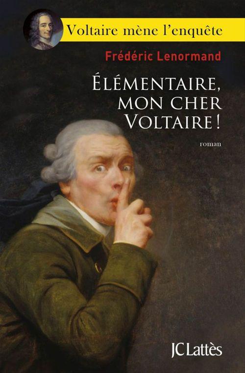élémentaire mon cher Voltaire !