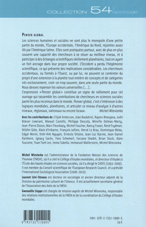 penser global. actes du colloque international organise pour le 50e a nniversaire de la fmsh, paris
