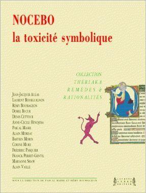 Nocebo, la toxicité symbolique