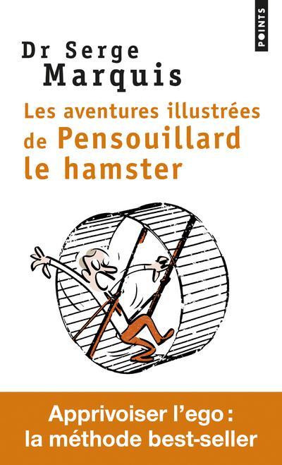 Les aventures illustrées de Pensouillard le hamster