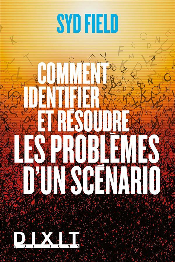Comment identifier et résoudre les problèmes d'un scénario