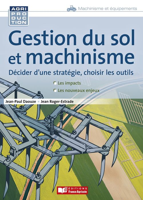 Gestion du sol et machinisme