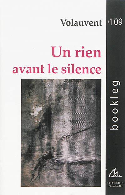 Un rien avant le silence