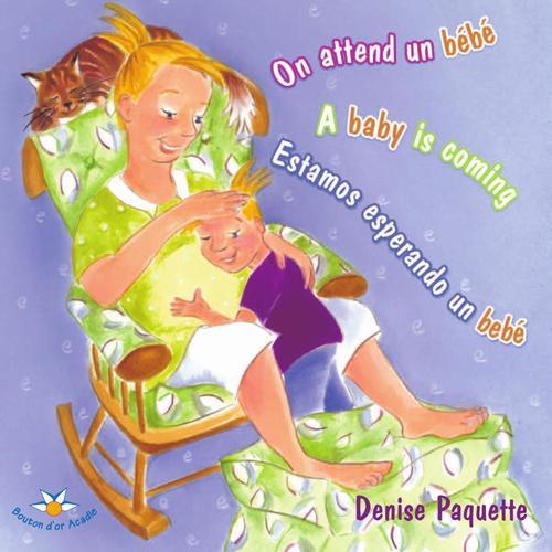 on attend un bébé ; a baby is coming ; estamos esperando un bébé