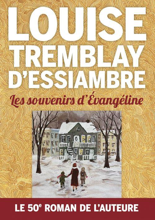 Vente Livre Numérique : Les souvenirs d'Evangéline  - Louise Tremblay d'Essiambre