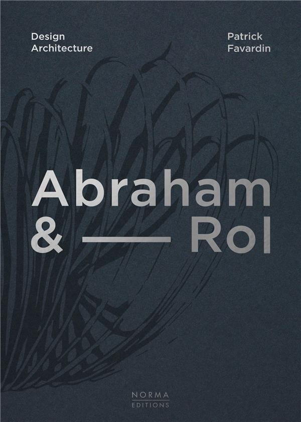 Janine Abraham & Dirk-Jan Rol ; 50 ans de création