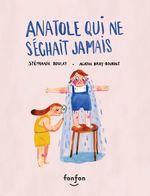 Vente AudioBook : Anatole qui ne séchait jamais
