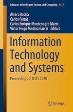 Information Technology and Systems  - Carlos Enrique Montenegro Marin - Victor Hugo Medina Garcia - Carlos Ferras - Álvaro Rocha