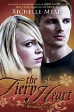 Vente Livre Numérique : The Fiery Heart  - Richelle Mead