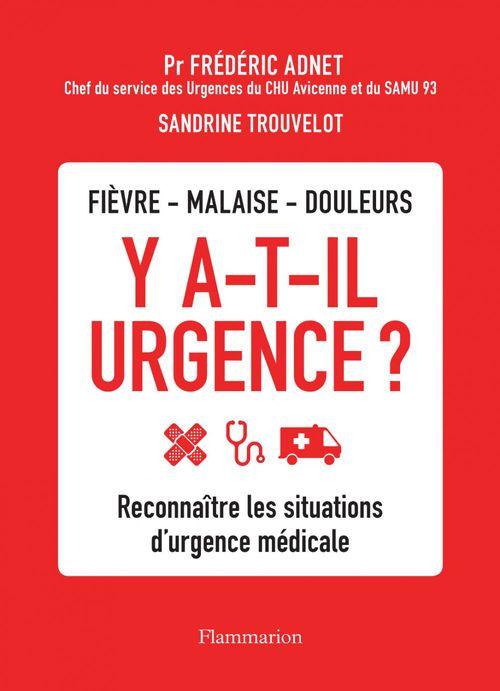 Y a-t-il urgence ? reconnaître les situations d'urgence médicale