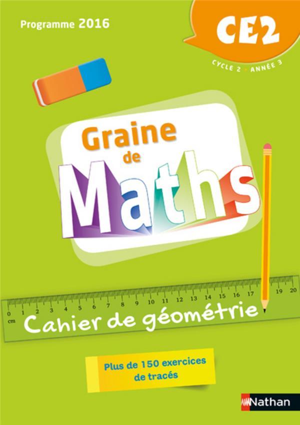 GRAINE DE MATHS ; cahier de géométrie ; CE2 ; programme 2016