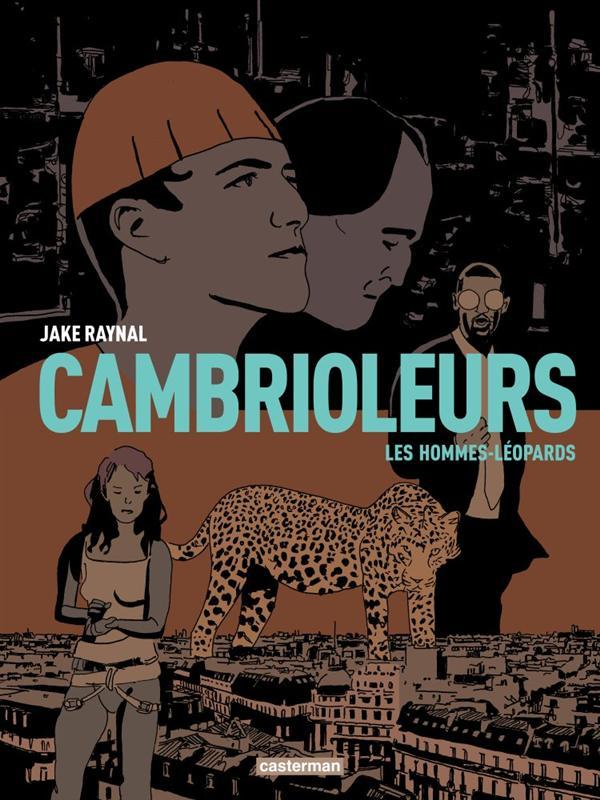 Cambrioleurs t.2 ; les hommes-léopards