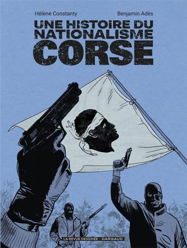 Une histoire du nationalisme corse
