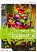 Couverture de Le guide du locavore pour mieux consommer local
