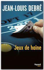 Vente Livre Numérique : Jeux de haine  - Jean-Louis Debré