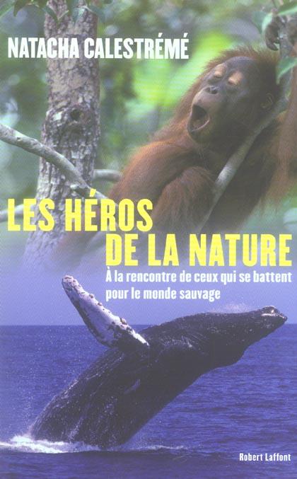 Les heros de la nature