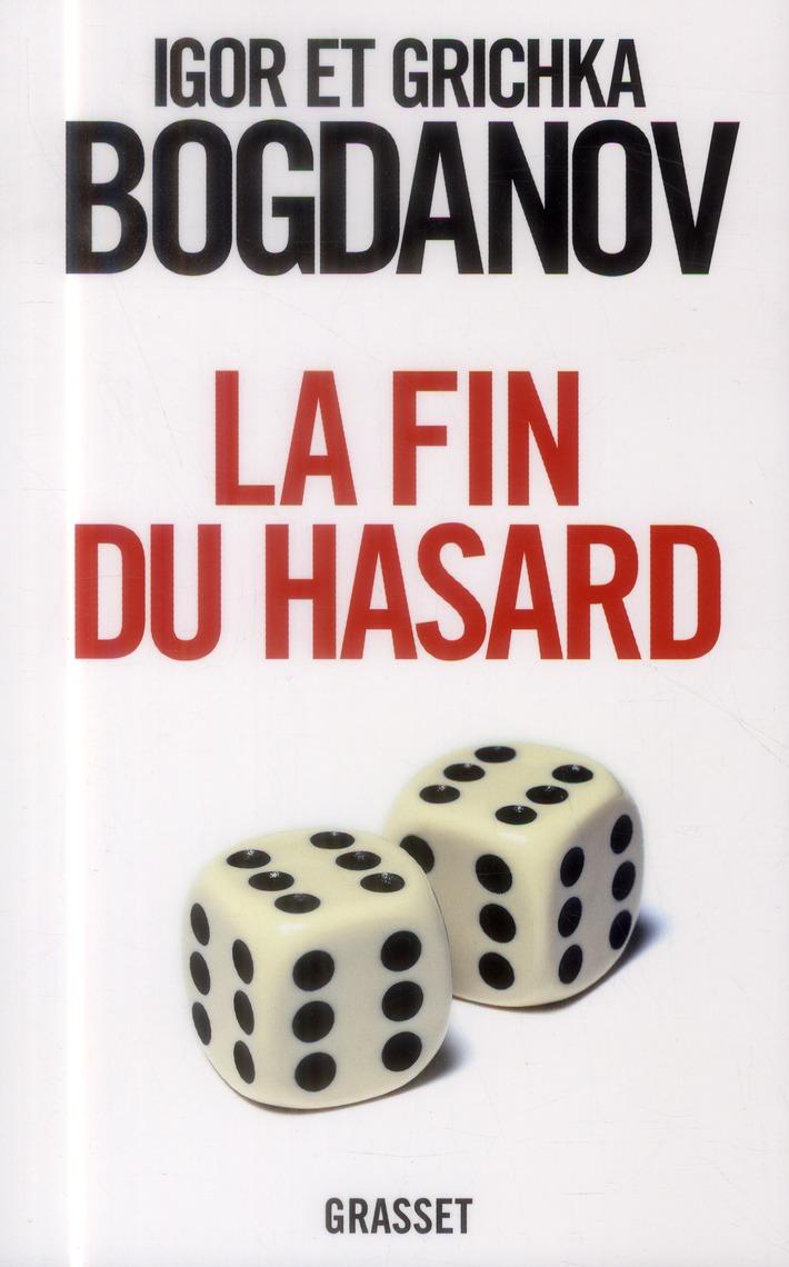 La Fin Du Hasard