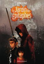 Vente Livre Numérique : Le Jardin des Épitaphes - Celui qui est resté debout (tome 1)  - Taï-Marc LE THANH
