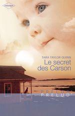 Le secret des Carson (Harlequin Prélud')  - Tara Taylor Quinn