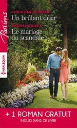 Un brulant désir - Le mariage du scandale - Rendez-vous avec le destin