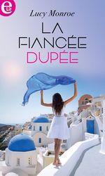 Vente Livre Numérique : La fiancée dupée  - Lucy Monroe