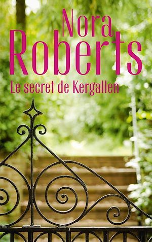 Le secret de Kergallen  - Nora Roberts