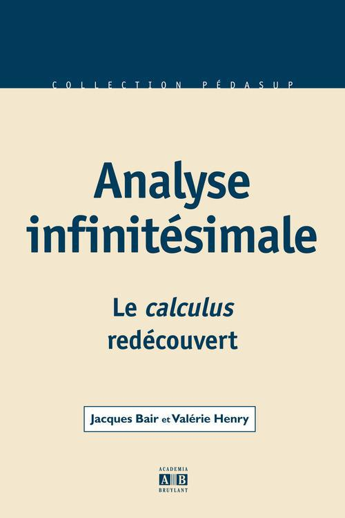 Analyse infinitésimale ; le calculus redécouvert