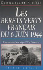 Les Bérets verts français du 6 juin 1944