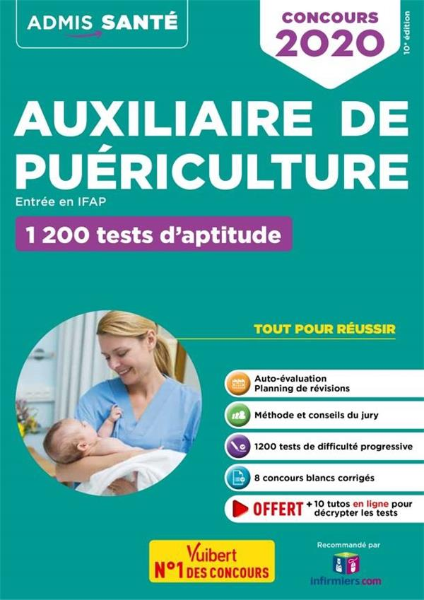 Auxiliaire de puériculture, entrée en IFAP ; 1200 tests d'aptitude (édition 2020)