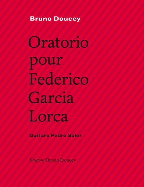 Oratorio pour Federico Garcia Lorca