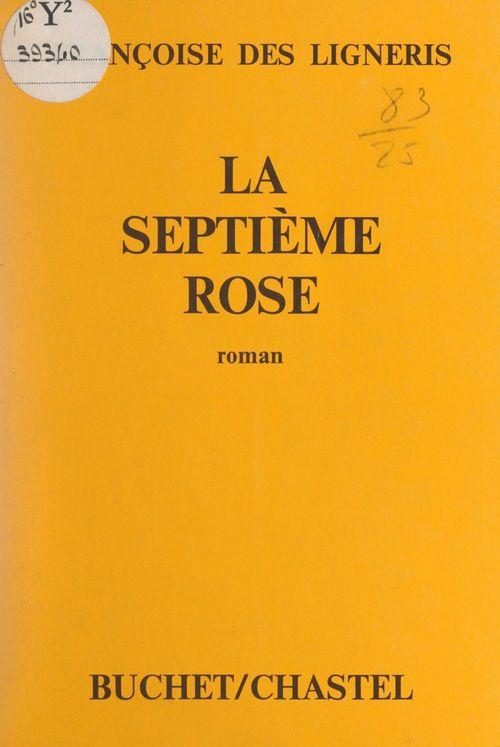 La septième rose