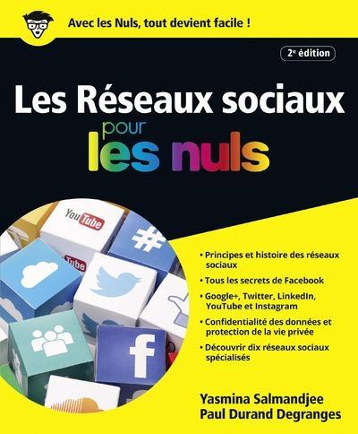 les réseaux sociaux pour les nuls (édition 2017)