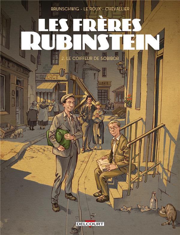 Les frères Rubinstein T.2 ; le coiffeur de Sobibor