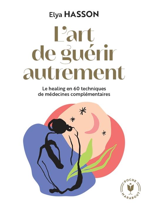 Le grand livre du healing