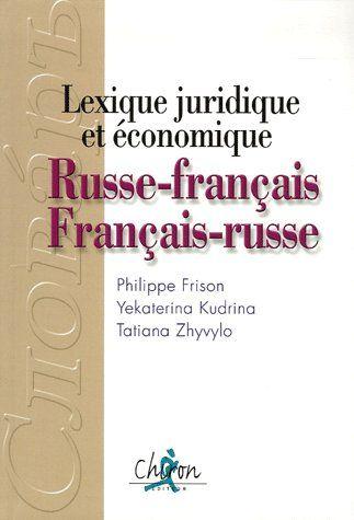 Lexique juridique et économique ; russe-français / français-russe