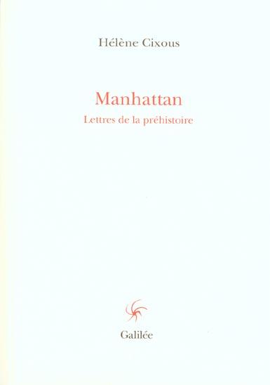 Manhattan lettres de la prehistoire