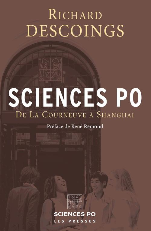 Sciences Po ; de la Courneuve à Shanghai