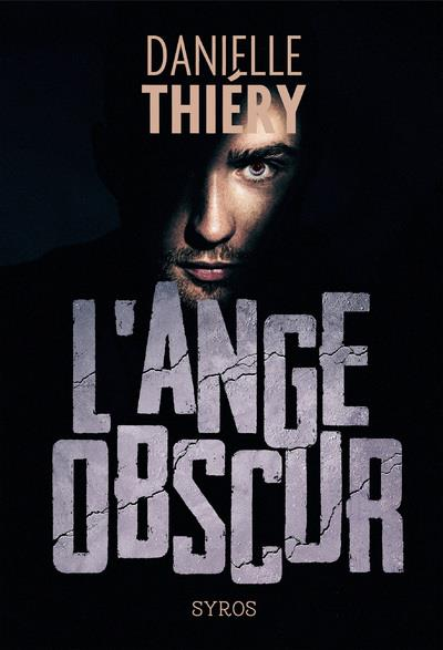 L'ANGE OBSCUR