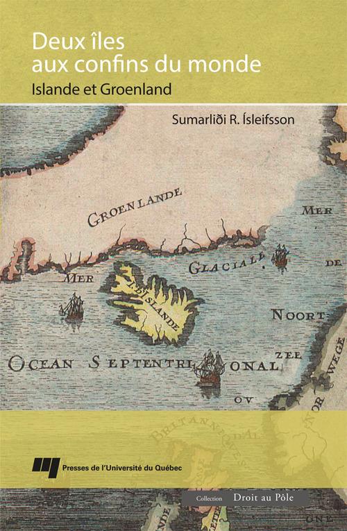 Deux îles aux confins du monde ; Islande et Groenland