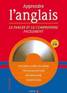 Apprendre L'Anglais (Avec Cd) (Partie 1)
