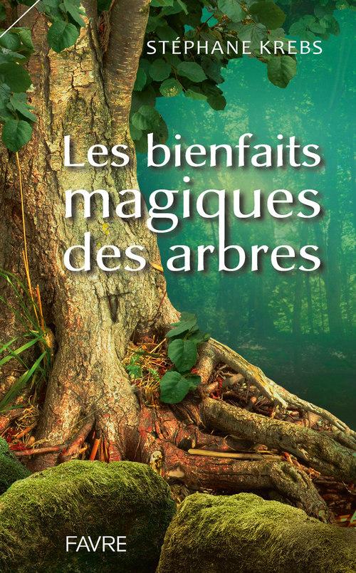 Les bienfaits magiques des arbres