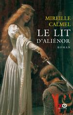 Vente Livre Numérique : Le lit d'Aliénor  - Mireille Calmel