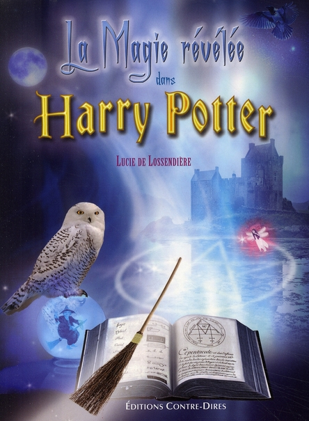 La magie révélée dans Harry Potter