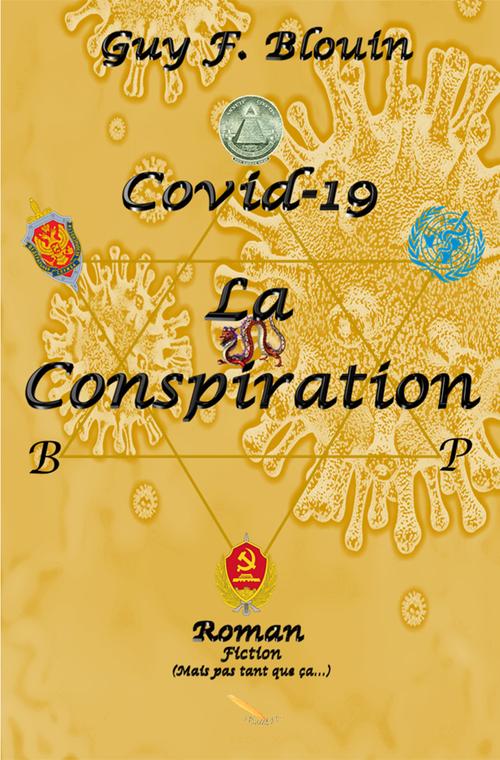 Covid-19 La conspiration